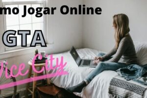 menina jogando o gta vice city pela internet