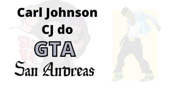 cj do gta san andreas