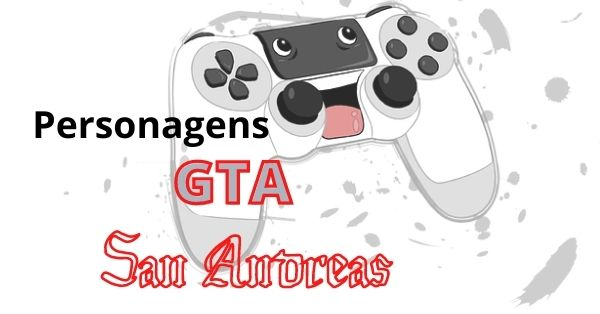lista de personagens do GTA San Andreas